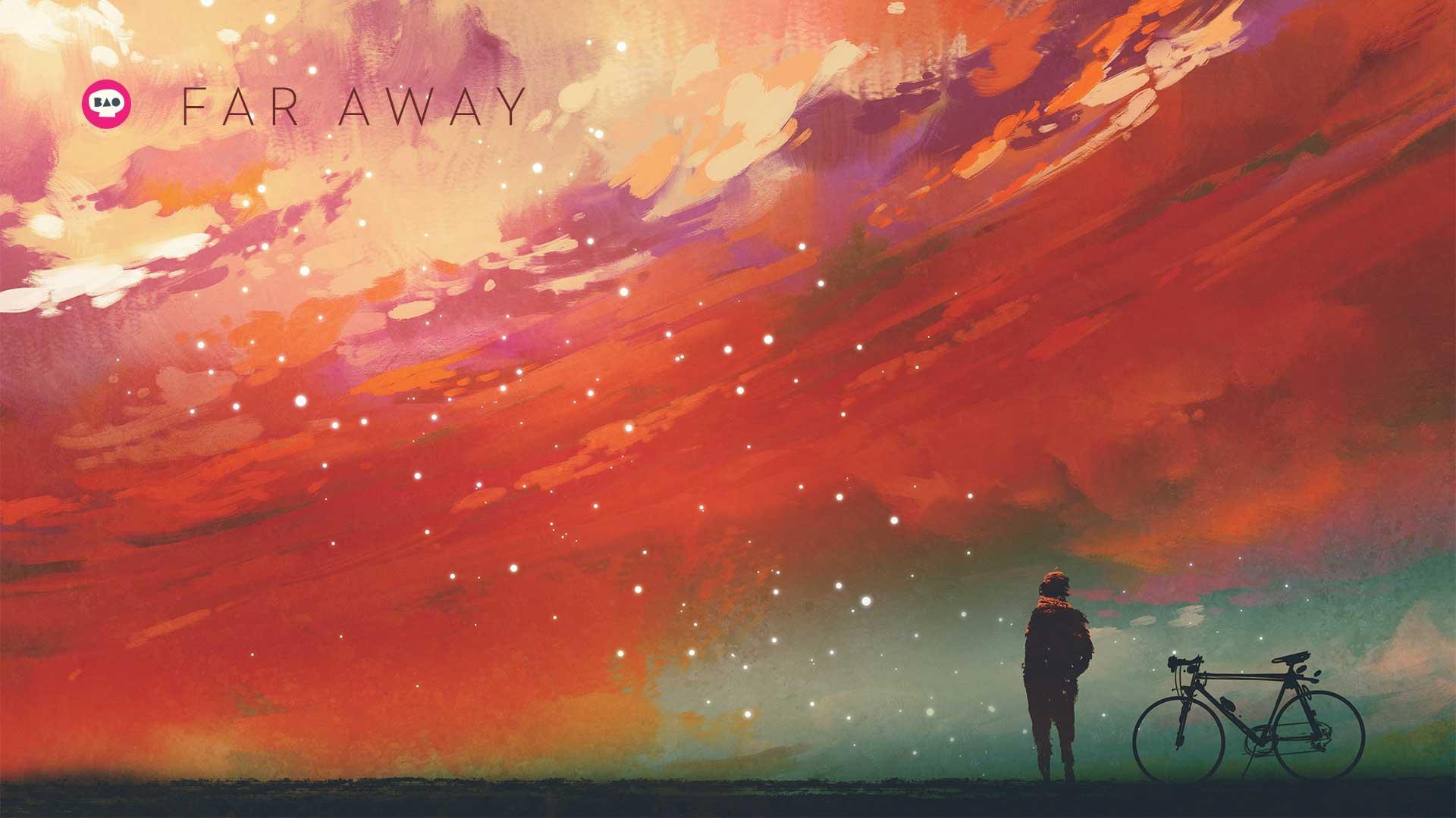 New Release: Far Away