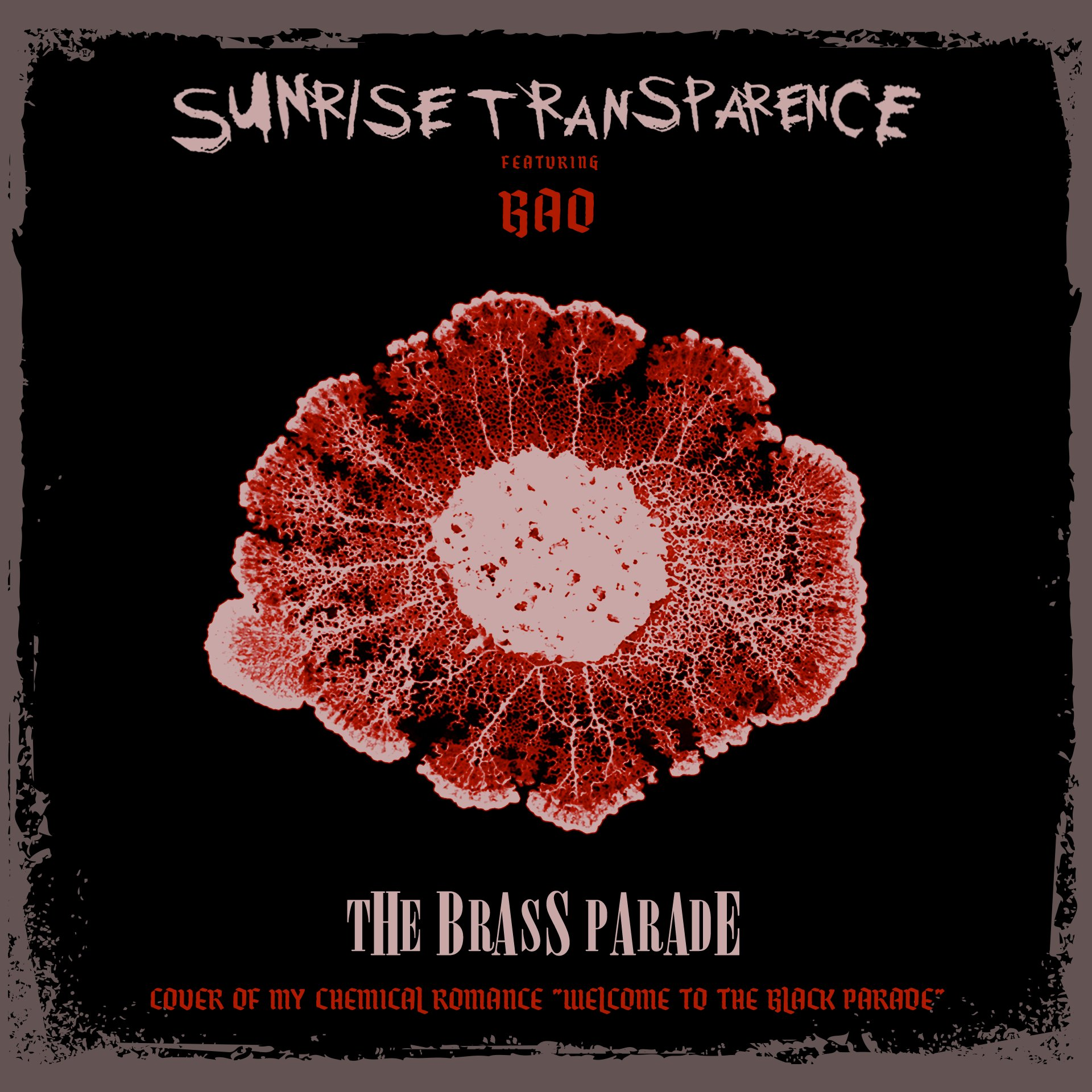 """""""The Brass Parade"""" by Sunrise Transparence ft. BAO"""